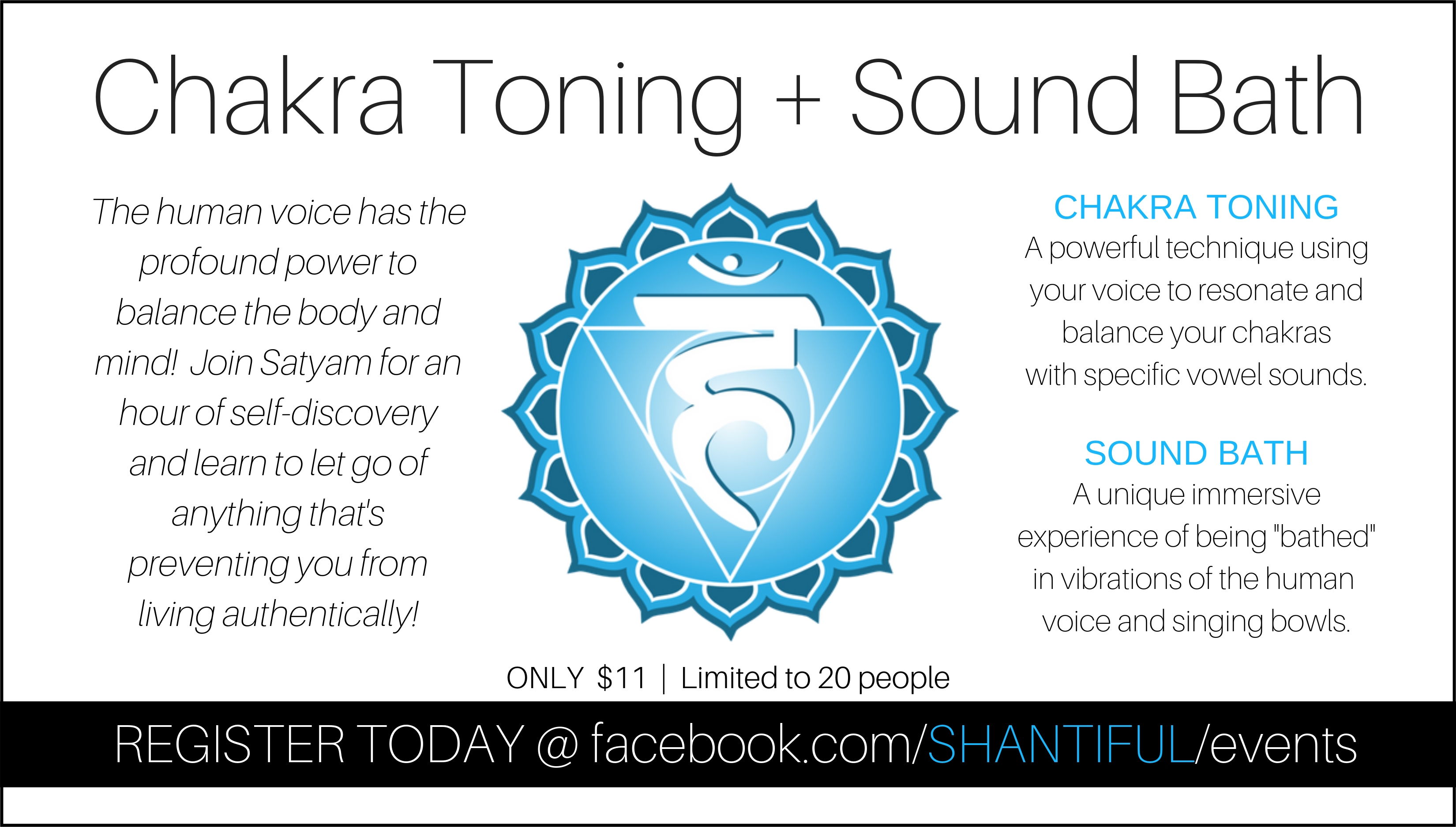 CHAKRA TONING:  Learn and experience how your voice can clear, balance, and heal your chakras (energy centers located along the central channel of the body from the base of the spine to the top of the head).  This class will be divided into 3 parts:  Chakra Toning, Breathwork, and Sound Bath.
