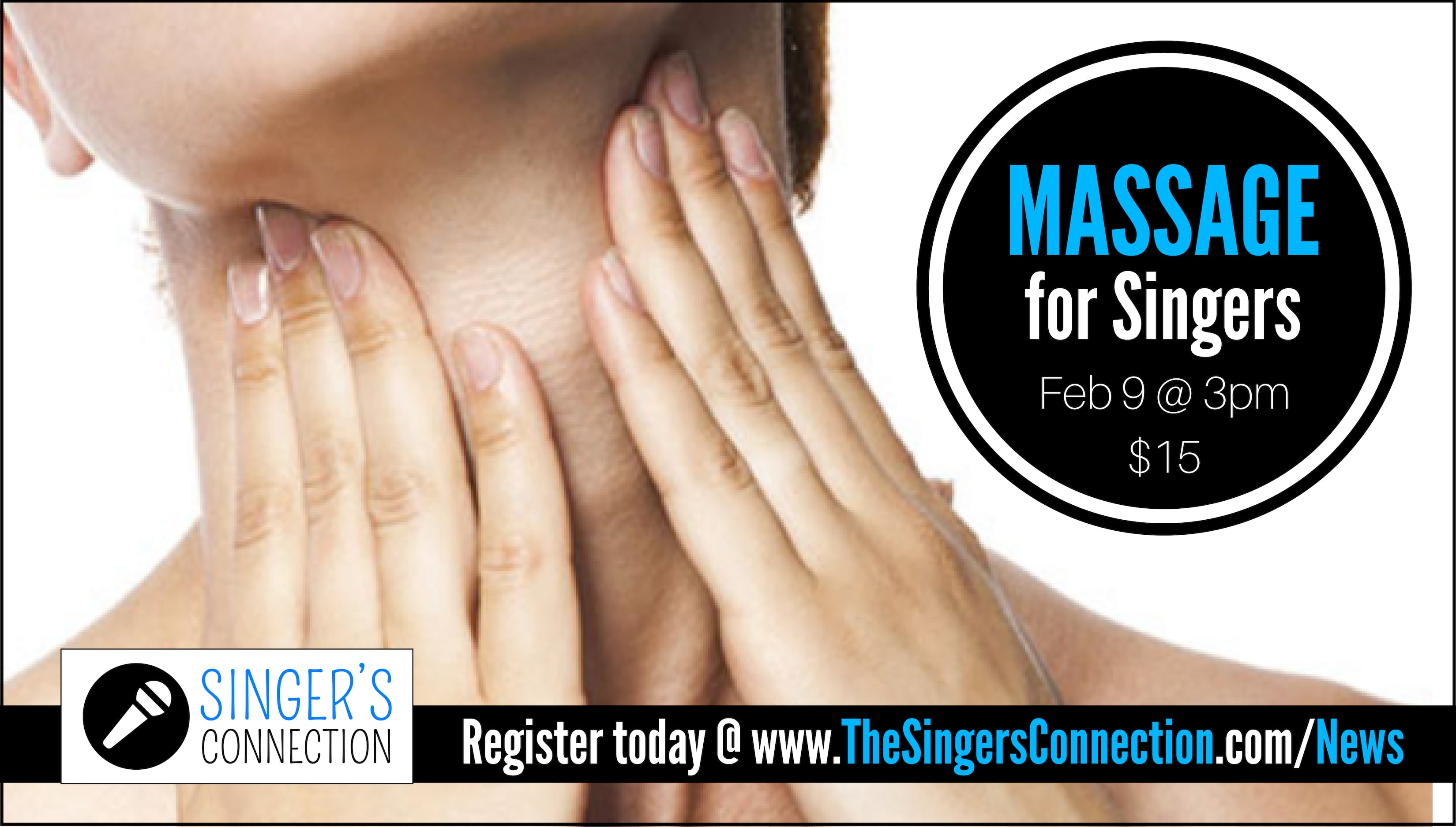 Massage for Singers!  Learn effective massage techniques and stretches to help alleviate tension in the jaw, tongue, throat, and larynx in this AWESOME singing workshops!  Register today!
